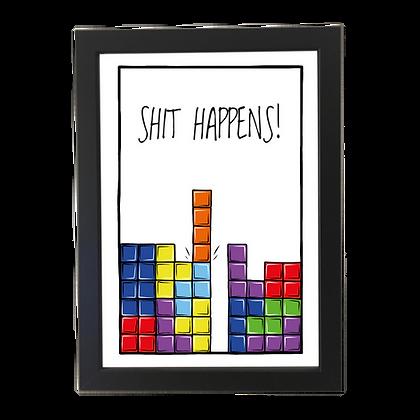 """""""Shit happens"""" plakat"""