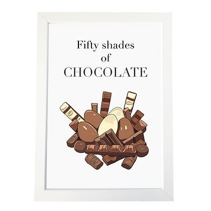 """50 shades of chocolate"" plakat"