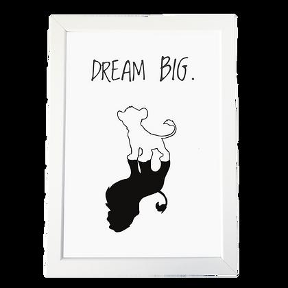 """Dream BIG"" plakat"