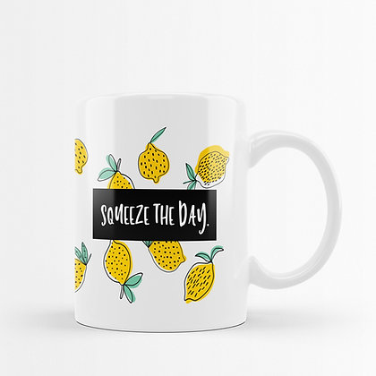 SQUEEZE THE DAY skodelica