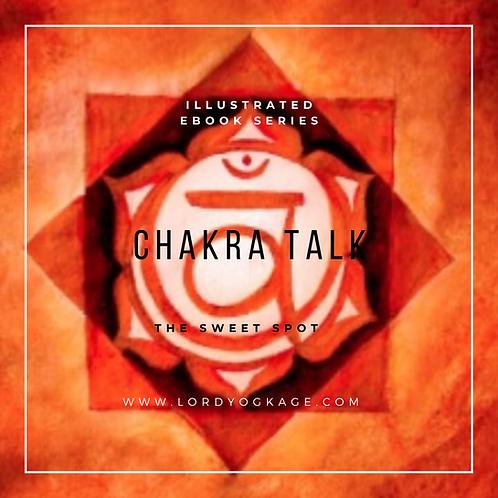 Chakra Talk The Sweet Spot