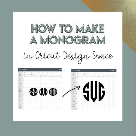 cricut-how-to-make-a-monogram-tutorialar