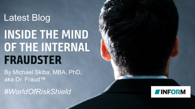 Dr. Fraud Blog-Inside the Mind of the Internal Fraudster