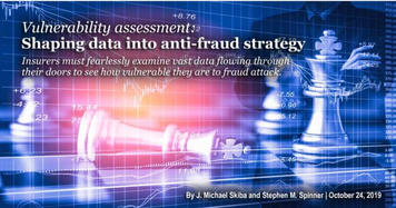 """Journal of Insurance Fraud in America   October 2019 Edition  """"Vulnerability assessment: Shaping data into anti-fraud strategy"""""""