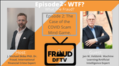 Join host Dr. Fraud and Jan W. Veldsink, two international financial crime experts, as they discuss COVID scams and social engineering.