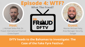 DFTV heads to the Bahamas to investigate: The Case of the Fake Fyre Festival. Joining DFTV on this investigation is Warren Michael, CPP a global security expert with Google.