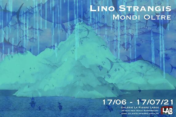 Lino Strangis, Mondi Oltre, Galerie La P
