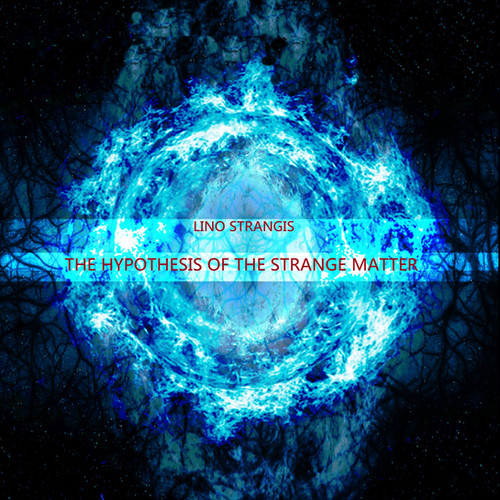 The Hypothesis of the Strange Matter