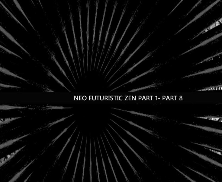 Neo-futuristic zen
