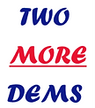 image - Two More Dems - words.png
