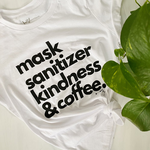 mask, sanitizer, kindness & coffee relaxed tee