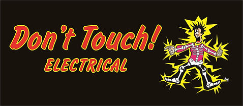 Dont Touch Electrical Electrician Bracken Ridge