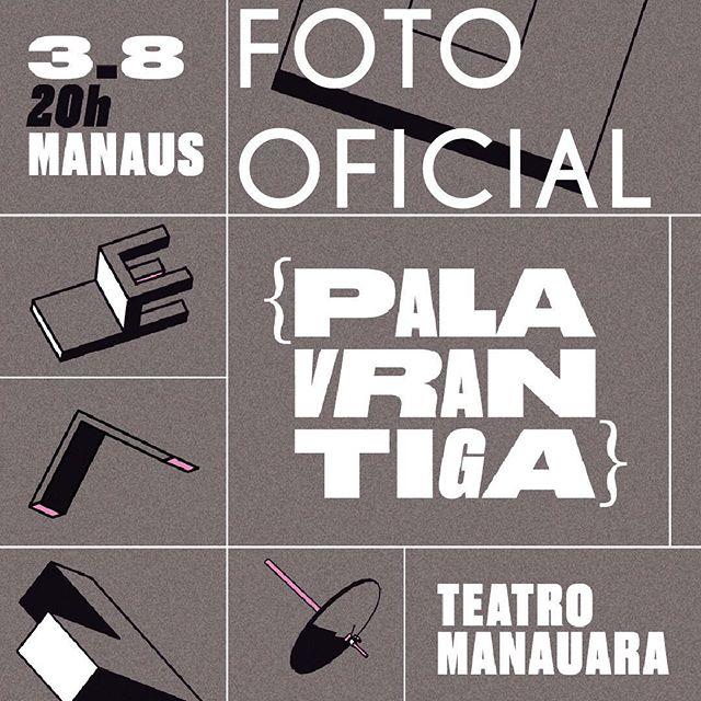 Quer ganhar um par de ingressos para a volta do Palavrantiga às terras manauaras_ Então faça as regr