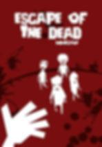 ESCAPE OF THE DEAD.jpg