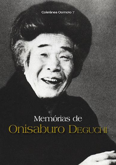Coletânea Oomoto - Vol. 7 - Memórias de Onisaburo DEGUCHI