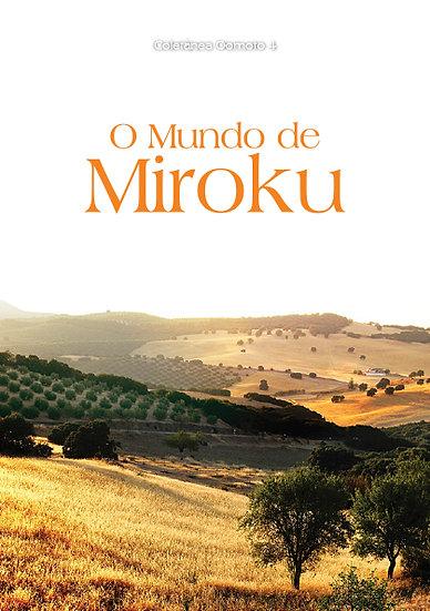 Coletânea Oomoto - Vol. 4 - O Mundo de Miroku