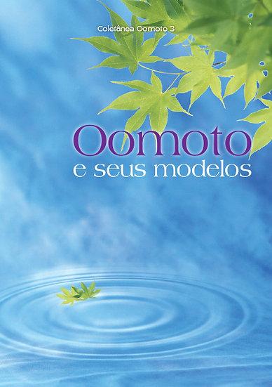 Coletânea Oomoto - Vol. 3 - Oomoto e seus modelos