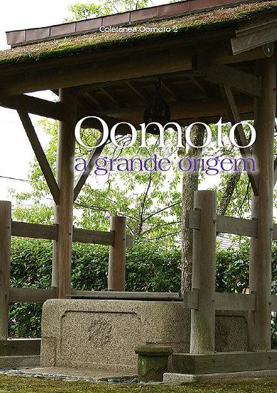Coletânea Oomoto - Vol. 2 - Oomoto, a grande origem