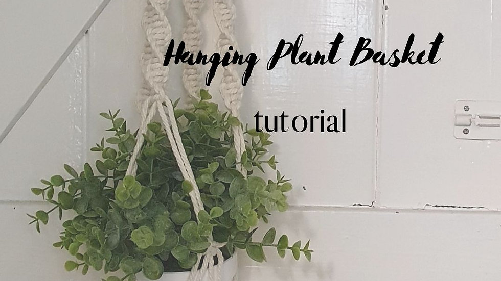 Digital Hanging Plant Basket Tutorial