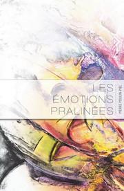 Les émotions pralinées