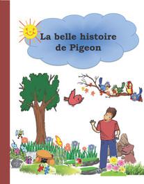 La belle histoire de Pigeon