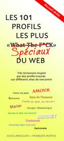 Les 101 profils les plus spéciaux du web