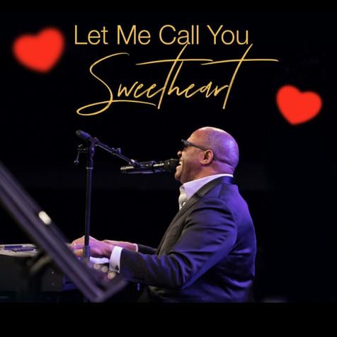 Let Me Call You Sweetheart Duet featuring Ellis Hall, Táta Vega, Sharaya J and Dennis Dreith