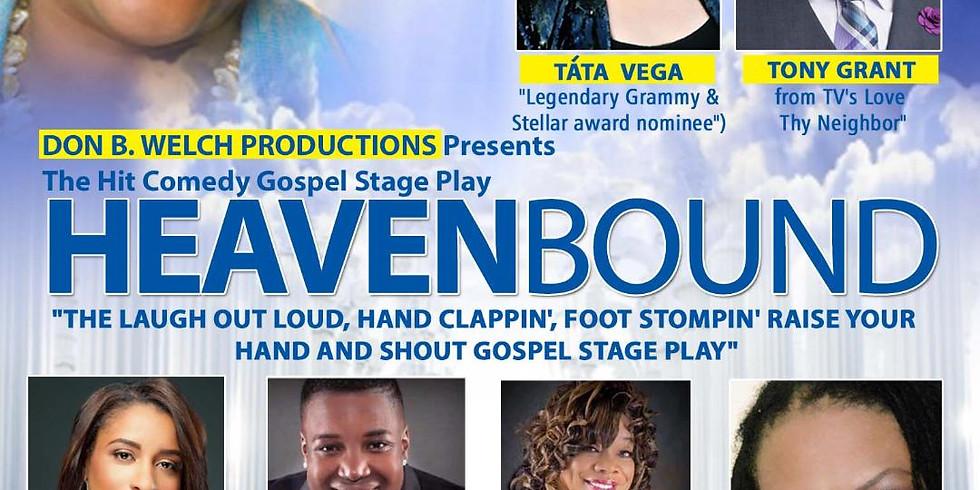 Comedy Gospel Stage Play - Heaven Bound