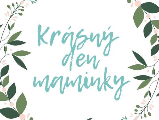 Krásný den maminky!