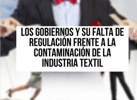 EL ROL QUE DEBERÍAN OCUPAR LOS GOBIERNOS FRENTE A LA CONTAMINACIÓN TEXTIL
