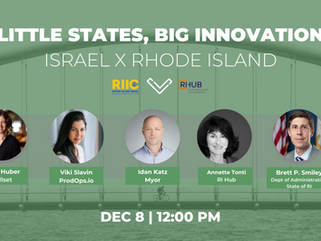 Little States, Big Innovation: Israel X Rhode Island Episode 4 December 8th 12:00 pm