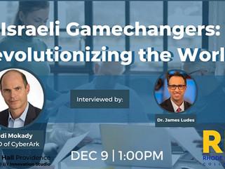Recording Israeli Gamechangers: Revolutionizing the World with Udi Mokady