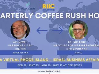 New Quarterly Program, Rhode Island –Israel Business Affairs Rush Hour Talk 2021
