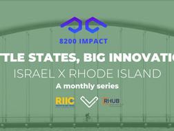 Little States, Big Innovation: Israel X Rhode Island Episode 6 February 9th 12:00 pm