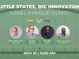 Little States, Big Innovation: Israel X Rhode Island Episode 3 November 10