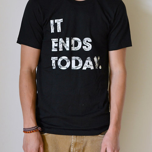 It Ends Today Tee