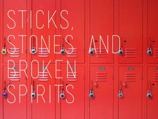 Stick, Stones & Broken Spirits
