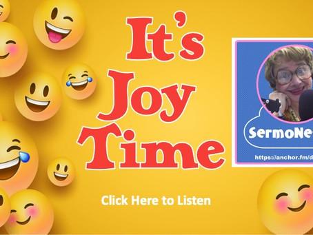 IT'S JOY TIME!