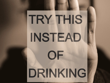 Try this instead of drinking