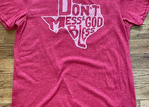 Don't Mess & God Bless T-Shirt