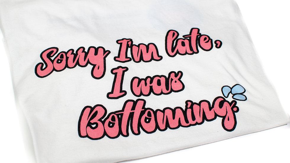 Sorry Im Late White Tee