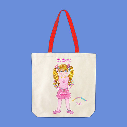 Candi Birthday Be Brave Tote Bag