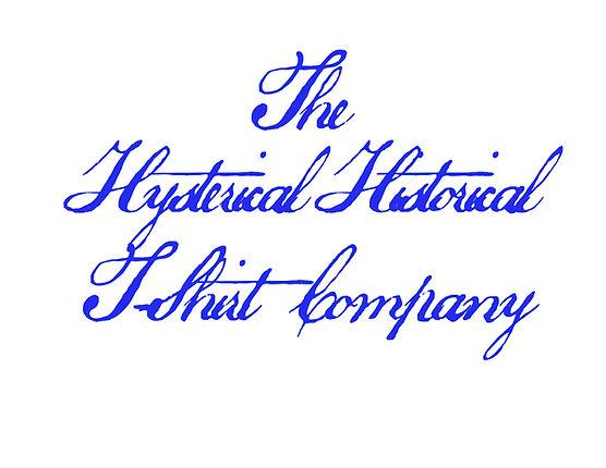 hystericalhistoricaltshirt.jpg