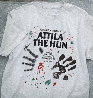 Formerly Worn By Attila the Hun