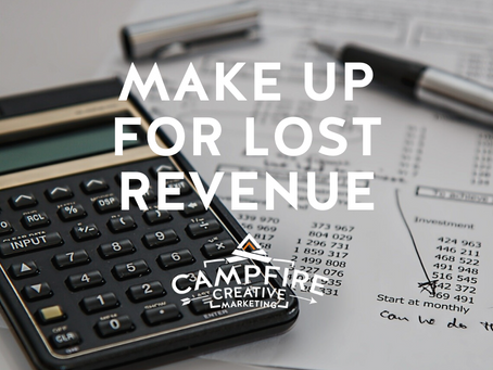 How Can You Make Up for This Summer's Lost Revenue?