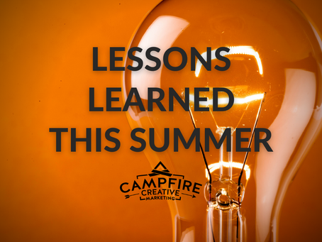 Lessons Learned This Summer