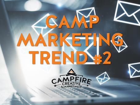 2021 Camp Marketing Trend #2