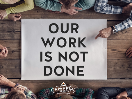 Our Work Is Not Done