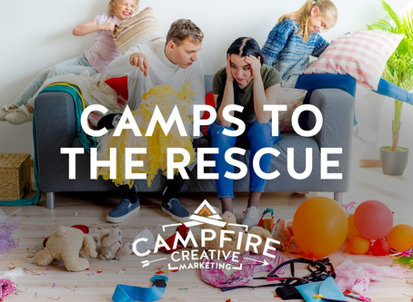 Homebound and Stir Crazy…Camps to the Rescue!