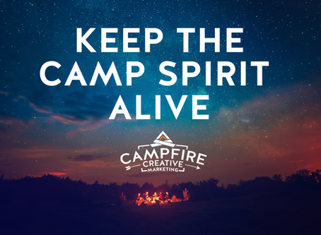 Keep The Camp Spirit Alive